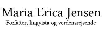 Maria Erica Jensen – forfatter, blogger og verdensrejsende
